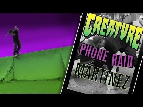 "Creature's ""Phone Raid"" with Milton Martinez - Creature Skateboards"