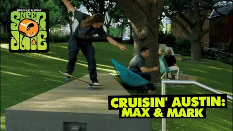 Cruisin' Austin: Max and Mark | OJ Wheels - OJ Wheels