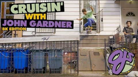 Cruisin' Brooklyn: John Gardner | OJ Wheels