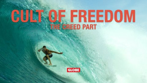 CULT OF FREEDOM: THE CREED PART | GLOBE BRAND | GLOBE