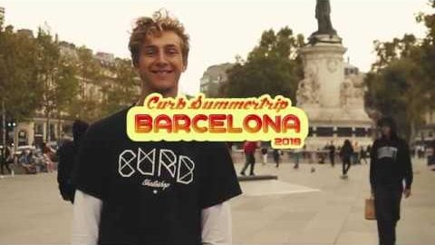 CURB SUMMERTRIP BARCELONA 2018 | Curb Skateshop Gent