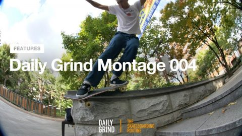 DAILY GRIND MONTAGE 004: STOCKED [데일리그라인드 스케이트보드 매거진] | DAILY GRIND