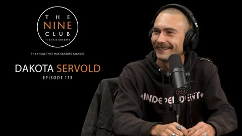 Dakota Servold | The Nine Club With Chris Roberts - Episode 173 | The Nine Club