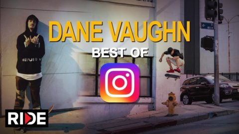 Dane Vaughn - Best Of Instagram - RIDE Channel