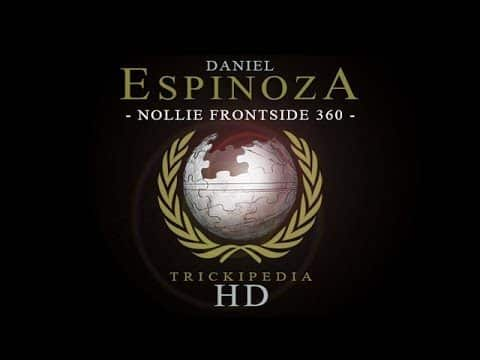 Daniel Espinoza: Trickipedia - Nollie Frontside 360 - The Berrics
