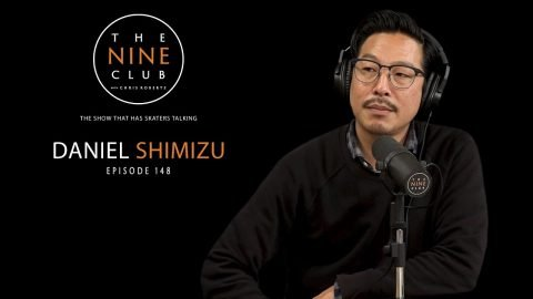 Daniel Shimizu | The Nine Club With Chris Roberts - Episode 148 | The Nine Club