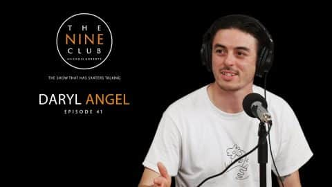 Daryl Angel | The Nine Club With Chris Roberts - Episode 41 - The Nine Club