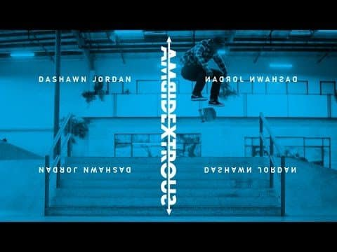 Dashawn Jordan - Ambidextrous - The Berrics