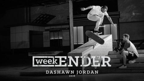Dashawn Jordan - WeekENDER - The Berrics