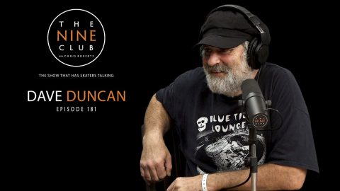 Dave Duncan | The Nine Club With Chris Roberts - Episode 181 | The Nine Club