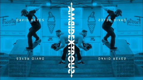 David Reyes - Ambidextrous - The Berrics