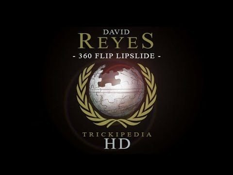 David Reyes: Trickipedia - 360 Flip Lipslide - The Berrics