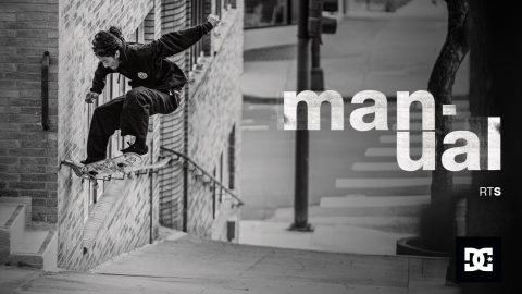 DC SHOES : MANUAL RT S feat. ALEXIS RAMIREZ | DC Shoes