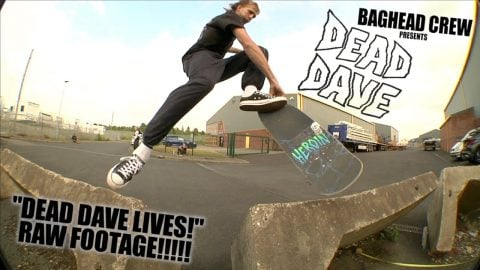 """DEAD DAVE LIVES!"" COMPLETE RAW FOOTAGE FROM HIS HEROIN SKATEBOARDS VIDEO BY BAGHEAD CREW 