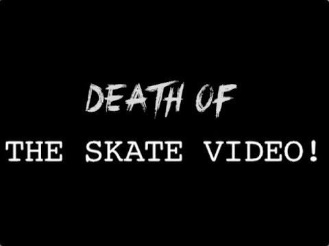 Death of The Skate Video! - Full Intro - DickJones