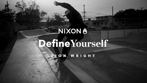 Define Yourself | Zion Wright | Nixon | Nixon