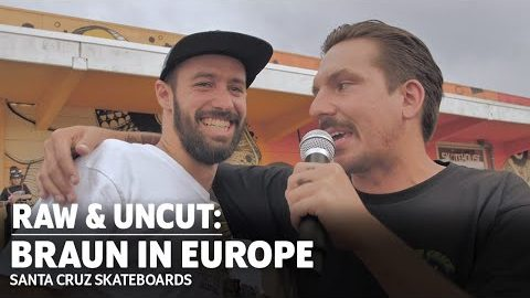Demo/Street Bangers? Check! Kevin Braun In EUROPE: RAW & UNCUT | Santa Cruz Skateboards | Santa Cruz Skateboards