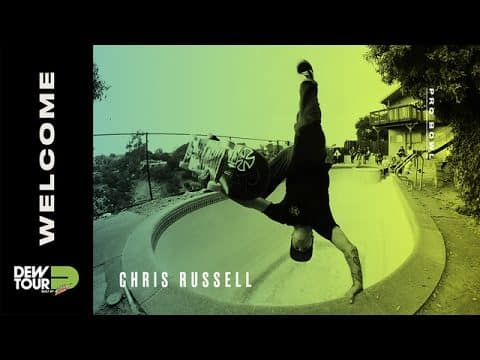 Dew Tour 2017 Pro Bowl Welcome Chris Russell - Dew Tour