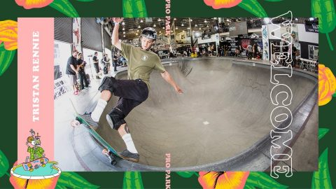 Dew Tour 2018 Pro Park Welcomes Tristan Rennie - Dew Tour