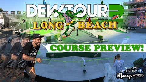 DEW TOUR COURSE PREVIEW!(SPECIAL EDITION) | MannysWorld