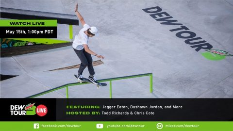Dew Tour Live Ep. 3: Jagger Eaton, Dashawn Jordan, Keegan Palmer & more | Dew Tour