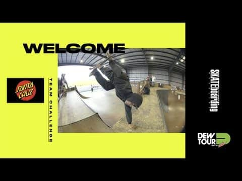Dew Tour Long Beach 2017 Team Challenge Welcome Santa Cruz Skateboards - Dew Tour