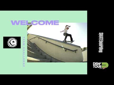 Dew Tour Long Beach 2017 Team Challenge Welcome Foundation Skateboards - Dew Tour