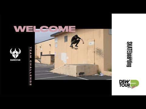 Dew Tour Long Beach 2017 Team Challenge Welcome Darkstar Skateboards - Dew Tour