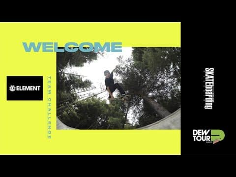 Dew Tour Long Beach 2017 Team Challenge Welcome Element Skateboards - Dew Tour