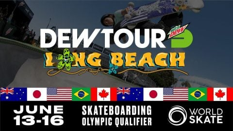 Dew Tour Long Beach 2019 Serves as First Global Olympic Qualifying Event In the U.S | Dew Tour