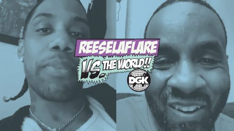 DGK - Vs The World - Reese La Flare | DGK
