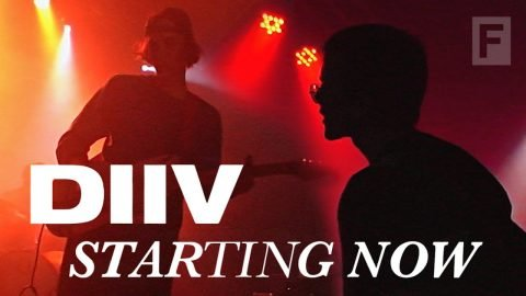 DIIV - Starting Now (Documentary)   The FADER
