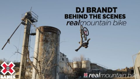 DJ Brandt Behind The Scenes: REAL MTB 2021 | World of X Games | X Games