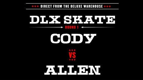 DLX S.K.A.T.E. : ALLEN VS CODY - Deluxe Distribution