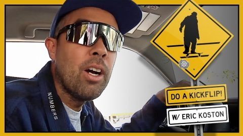 """Do A Kickflip!"" with Eric Koston - Part 5: Pasadena 