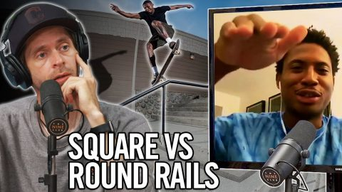Do You Prefer Round Rails Or Square Rails?! - Ishod Wair | Nine Club Highlights
