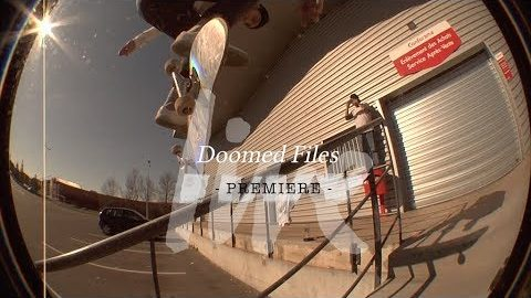 Doom Files | LIVE skateboard media