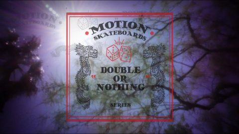 Double or Nothing Trailer | MotionSk8