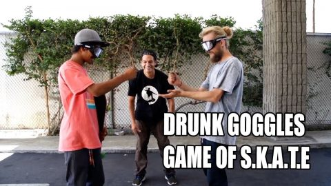 DRUNK GOGGLES GAME OF SKATE | Vinh Banh