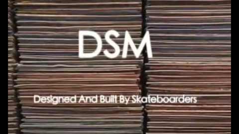 DSM MANUFACTURING - NOMAD SKATEBOARDS | Nomadskateboards