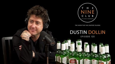 Dustin Dollin | The Nine Club With Chris Roberts - Episode 125 | The Nine Club