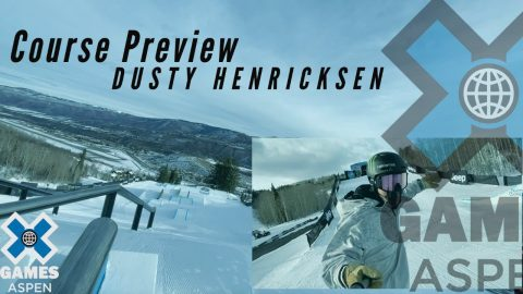 DUSTY HENRICKSEN: Jeep Snowboard Slopestyle Course Preview | X Games Aspen 2021 | X Games