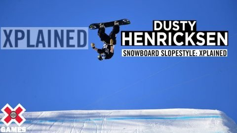 DUSTY HENRICKSEN: X Games Xplained - Snowboard Slopestyle | World of X Games | X Games