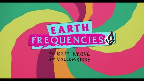 Earth Frequencies - Ozzy Wrong | Volcom