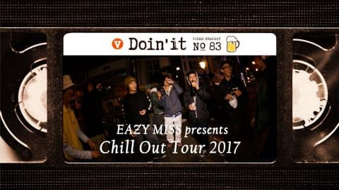 EAZY M!SS Presents CHILL OUT TOUR 2017 [VHSMAG] - vhsmag