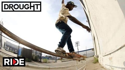 "Eduardo Craig and Zion Wright's ""Drought"" Video Parts - RIDE Channel"