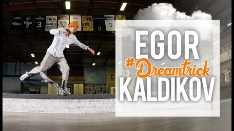 Egor Kaldikov's #DreamTrick | The Berrics