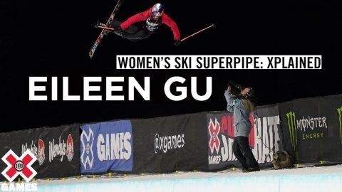 EILEEN GU: X Games Xplained - Ski SuperPipe | World of X Games | X Games