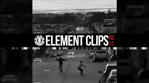 Element Clips #11 - San Francisco Hill Bombing and Street Missions | Element