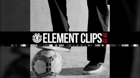 Element Clips #12 - Jarne Verbruggen football master, Nyjah vs Guard, Nick Garcia & More | Element